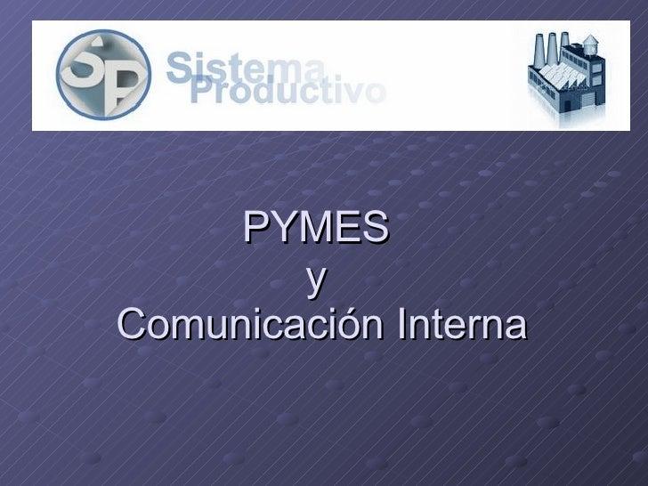 PYMES  y  Comunicación Interna