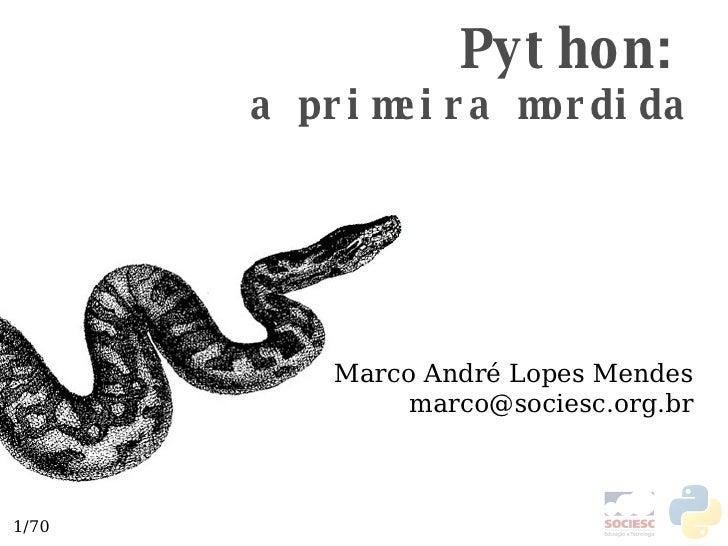 Pymordida0 Semana de computação da SOCIESC - 2008/10