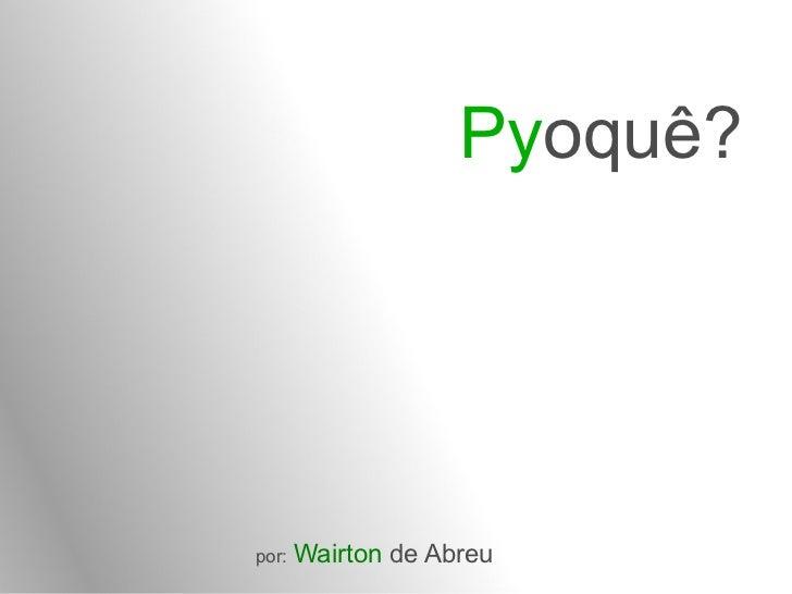 Pyoque