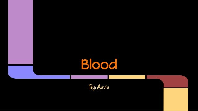 Blood By: Aavia