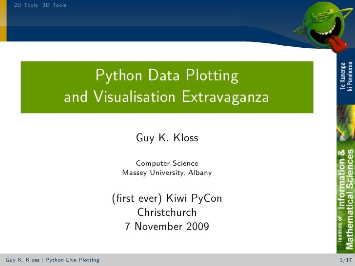 2D Tools 3D Tools                              Python Data Plotting                      and Visualisation Extravaganza   ...