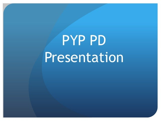 PYP PDPresentation