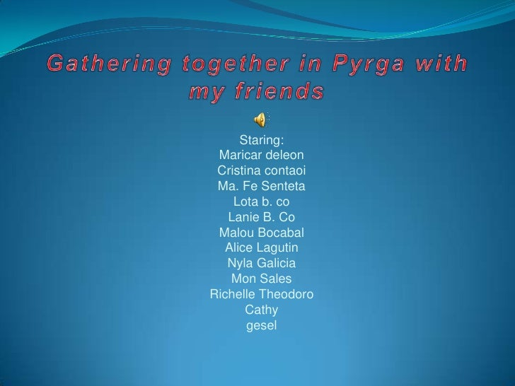 Gathering together in Pyrga with my friends<br />Staring:<br />Maricardeleon<br />Cristina contaoi<br />Ma. Fe Senteta<br ...