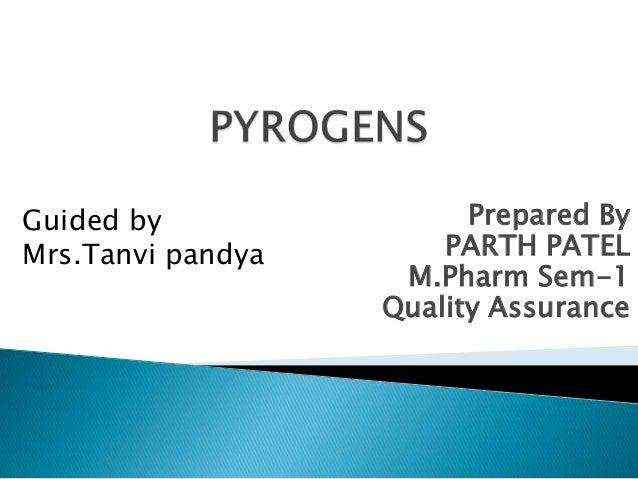 Guided by                Prepared ByMrs.Tanvi pandya       PARTH PATEL                    M.Pharm Sem-1                   ...
