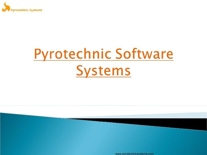 Pyrotechnic Software Systems Profile