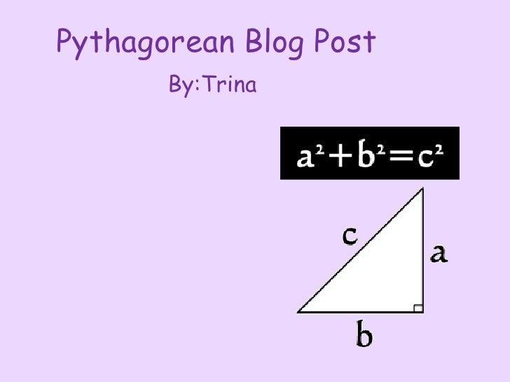 Pythagorean Blog Post       By:Trina
