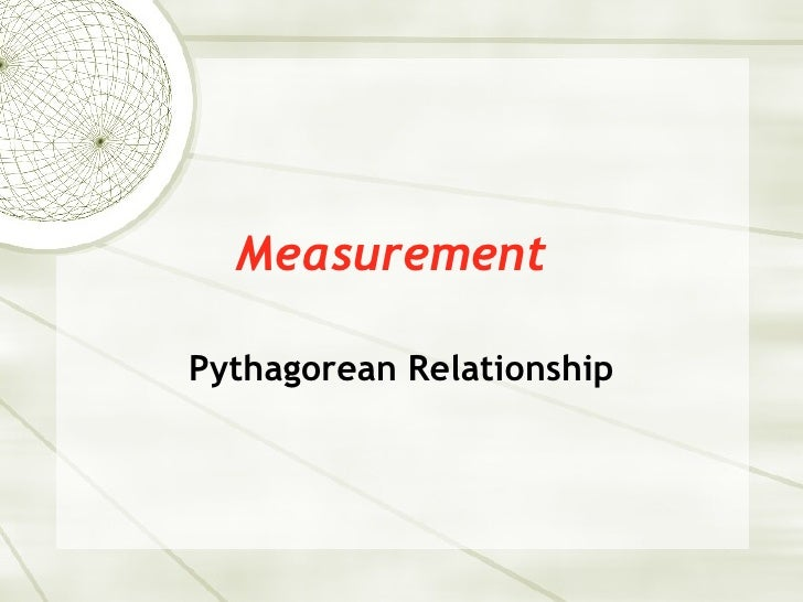 Measurement Pythagorean Relationship