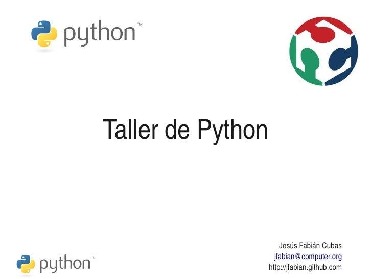 TallerdePython                           JesúsFabiánCubas                       jfabian@computer.org                ...