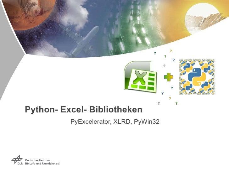 Python- Excel- Bibliotheken PyExcelerator, XLRD, PyWin32