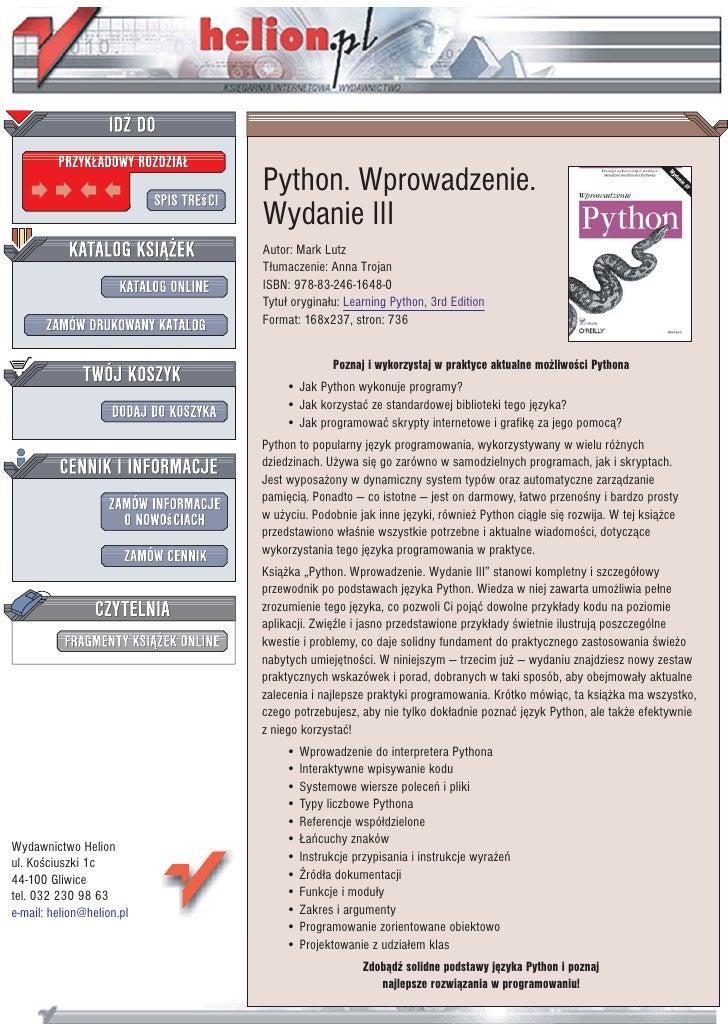 Python. Wprowadzenie.                            Wydanie III                            Autor: Mark Lutz                  ...