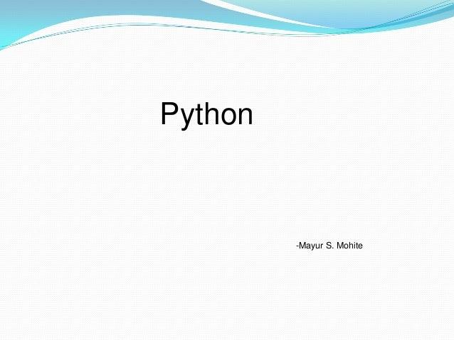 Python         -Mayur S. Mohite