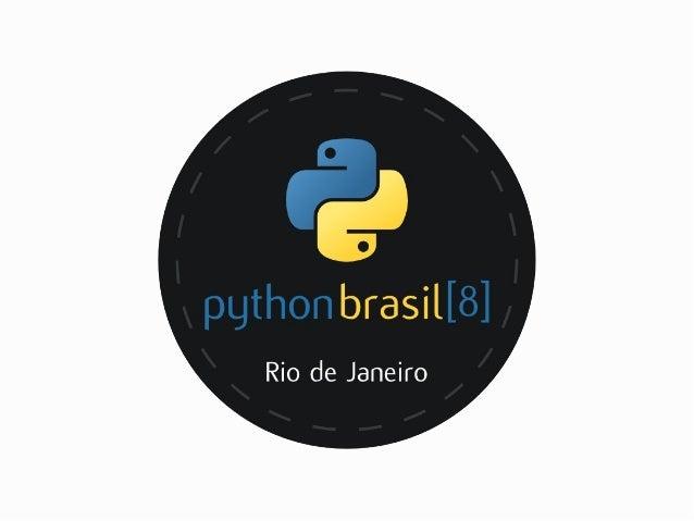 PythonBrasil[8] closing