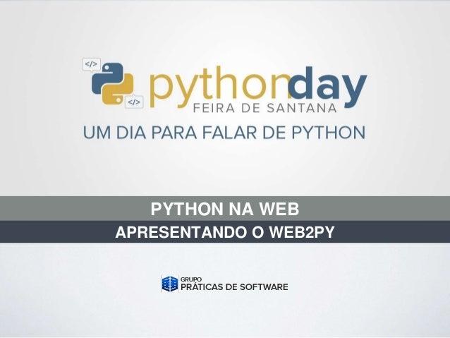 PYTHON NA WEB APRESENTANDO O WEB2PY