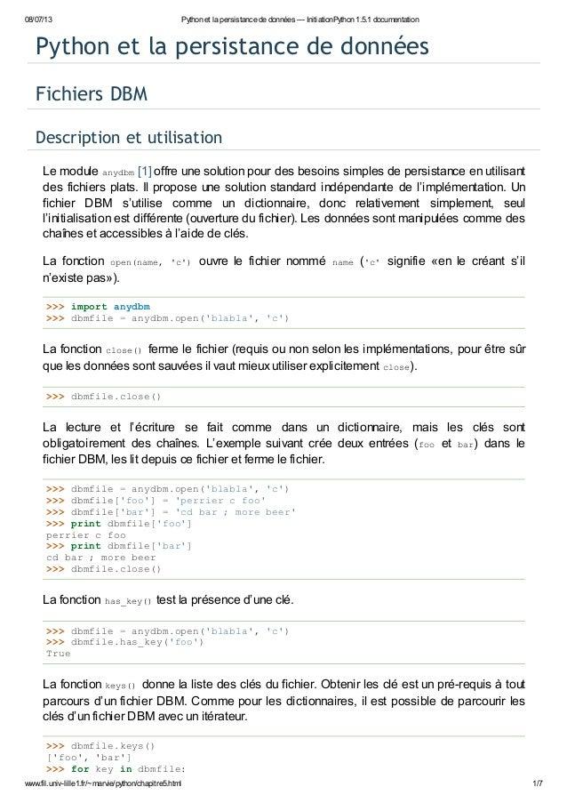 08/07/13  Python et la persistance de données — InitiationPython 1.5.1 documentation  Python et la persistance de données ...