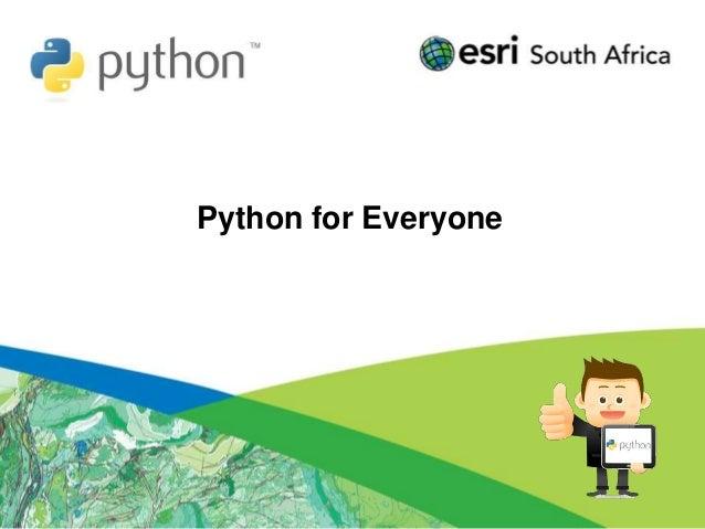 Esri South Africa Python for Everyone