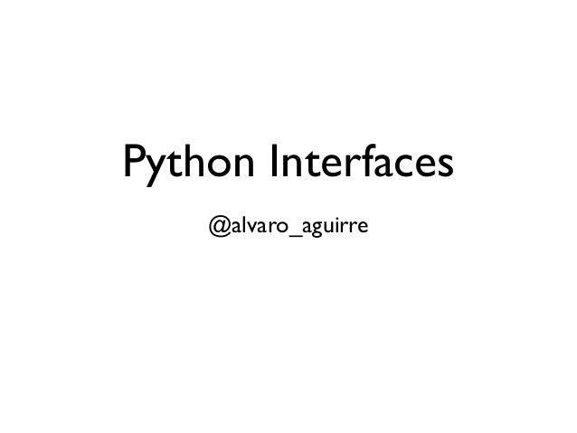 Python interfaces