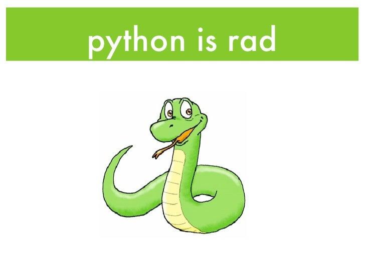 Python Is Rad