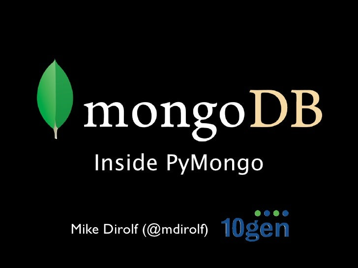 Inside PyMongo - MongoNYC