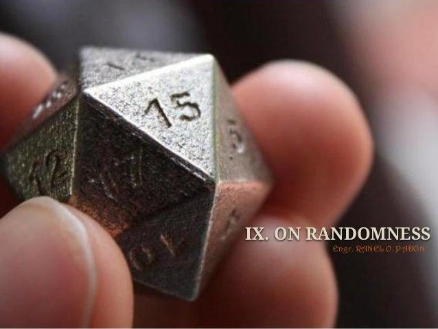 Python Programming - IX. On Randomness