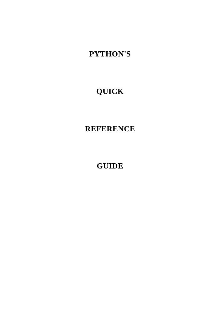 PYTHON'S      QUICK    REFERENCE      GUIDE
