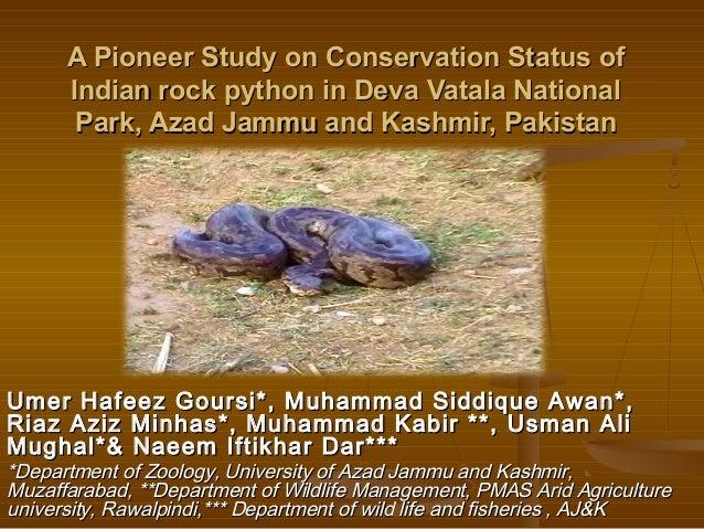 A Pioneer Study on Conservation Status ofA Pioneer Study on Conservation Status ofIndian rock python in Deva Vatala Nation...