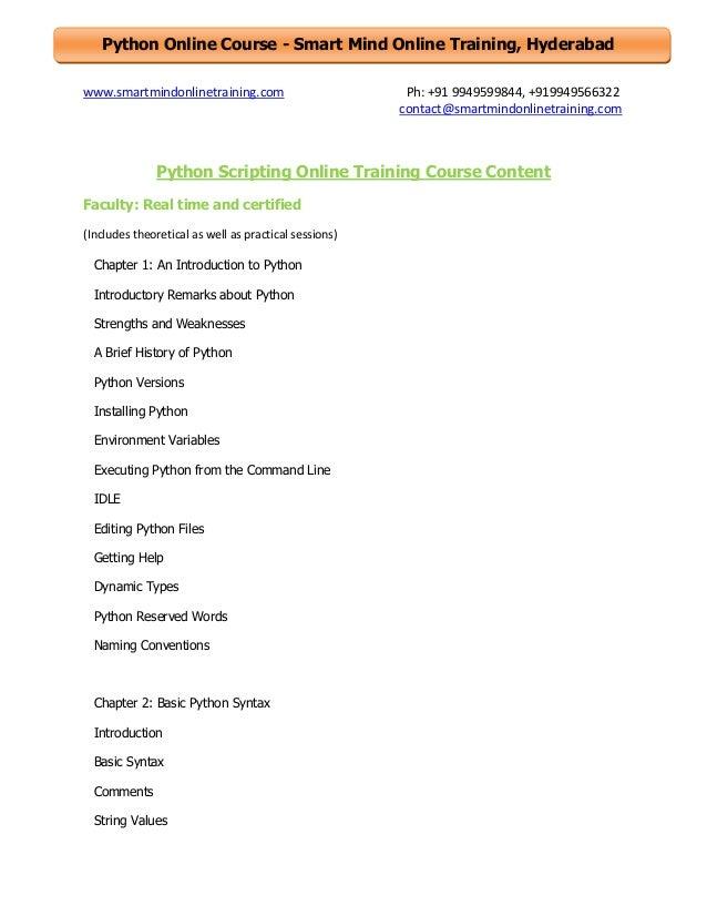 Python Online Course - Smart Mind Online Training, Hyderabad www.smartmindonlinetraining.com  Ph: +91 9949599844, +9199495...
