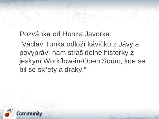 """Pozvánka od Honza Javorka: """"Václav Tunka odloží kávičku z Jávy a povypráví nám strašidelné historky z jeskyní Workflow-in-..."""