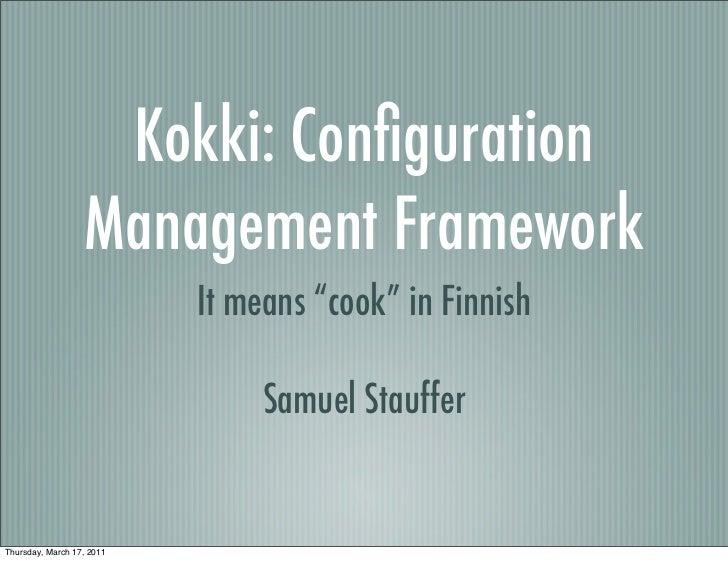 Kokki: Configuration Management Framework