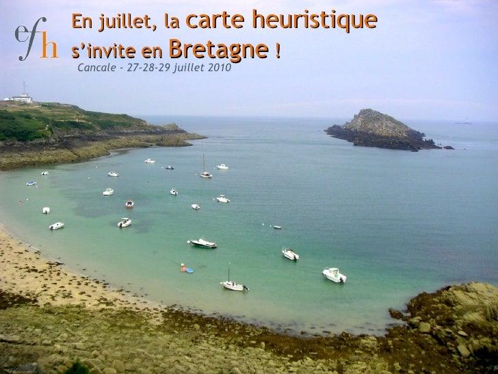 En juillet, la  carte heuristique  s'invite en  Bretagne  ! Cancale - 27-28-29 juillet 2010