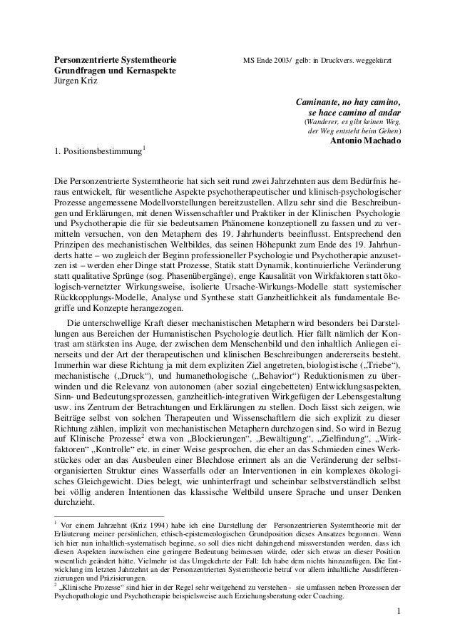 1 Personzentrierte Systemtheorie MS Ende 2003/ gelb: in Druckvers. weggekürzt Grundfragen und Kernaspekte Jürgen Kriz Cami...