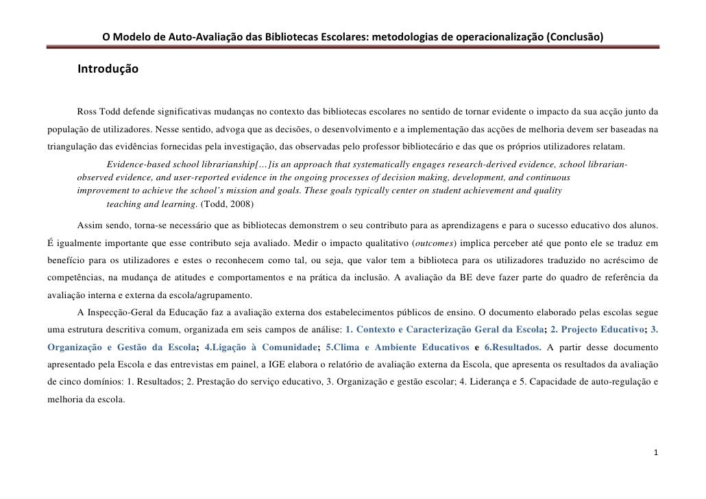 O Modelo de Auto-Avaliação das Bibliotecas Escolares: metodologias de operacionalização (Conclusão)         Introdução    ...