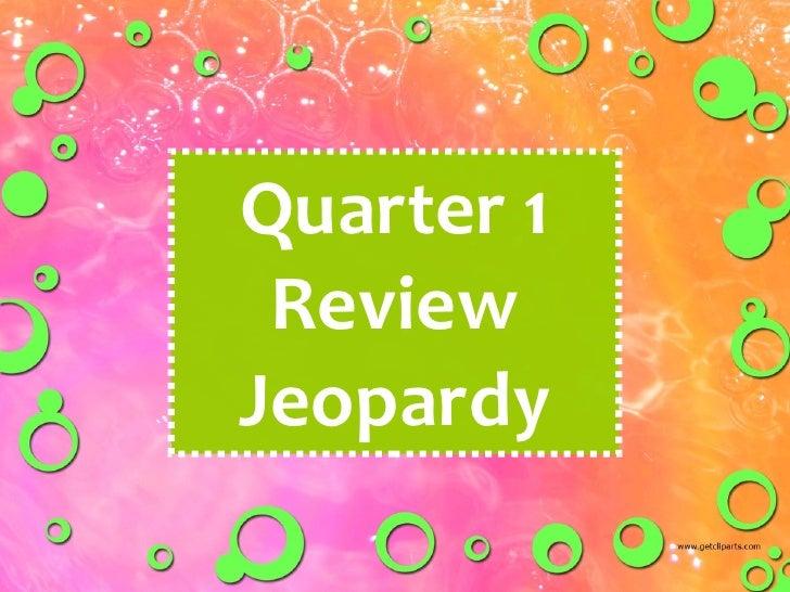 Q 1  Review  Jeopardy Freshmen