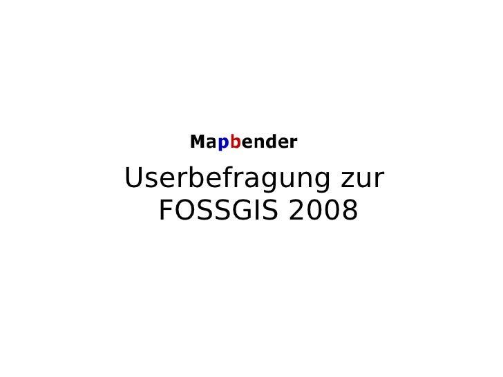 Userbefragung zur  FOSSGIS 2008