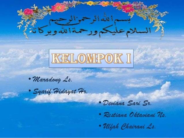 • Maradong Ls. • Syarif Hidayat Hr. • Deviana Sari Sr. • Restiana Oktaviani Ns. • Ulfah Chairani Ls.