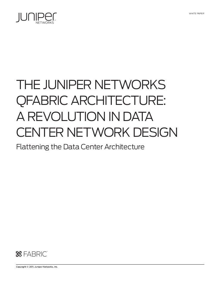 Juniper Networks: Q Fabric Architecture