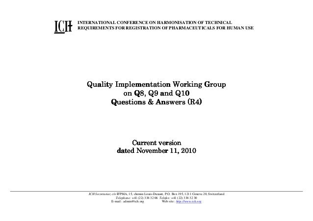 INTERNATIONAL CONFERENCE ON HARMONISATION OF TECHNICAL REQUIREMENTS FOR REGISTRATION OF PHARMACEUTICALS FOR HUMAN USE  Qua...