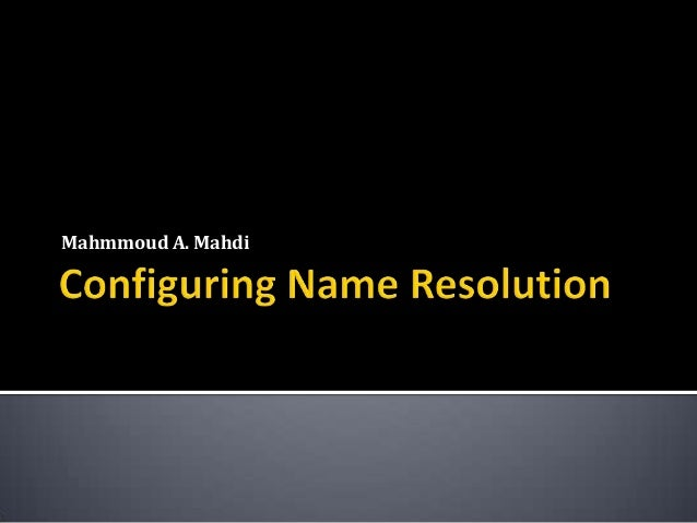 Lesson 5: Configuring Name Resolution