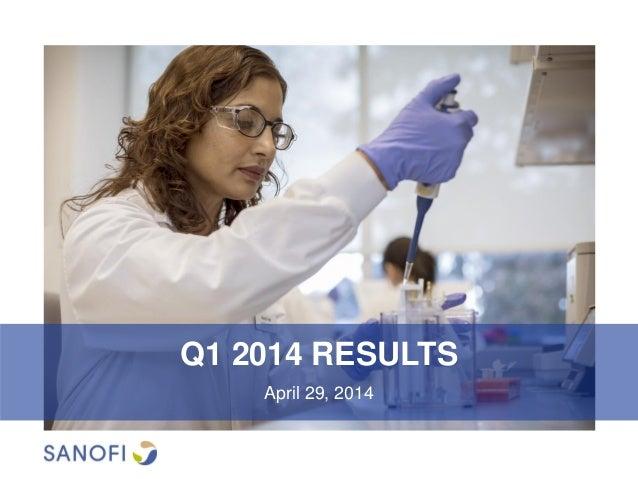 Q1 2014 RESULTS April 29, 2014
