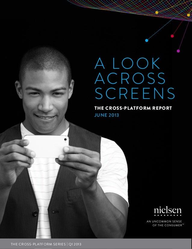Cross-platform report - June 2013 (Nielsen)