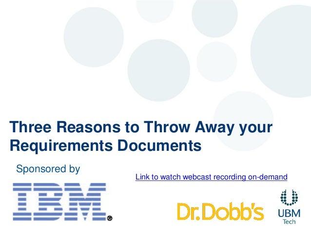 3 Reasons to Throwaway Requirements