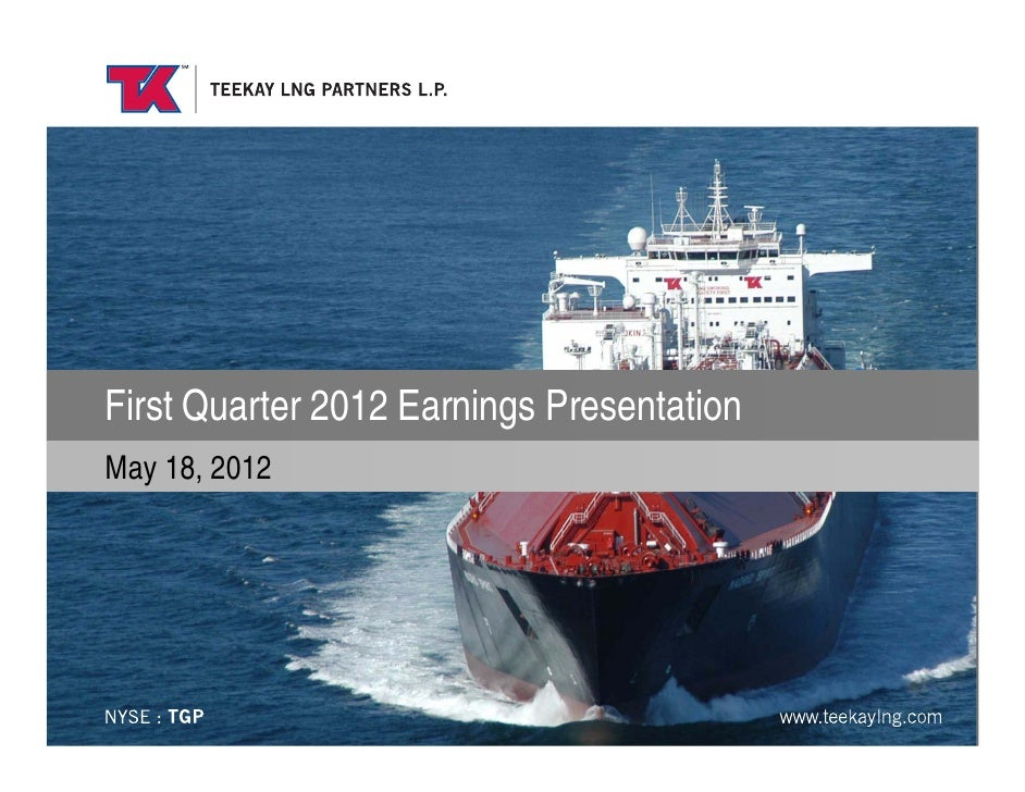 TGP Q1 2012: Teekay LNG Partners First Quarter 2012 Earnings Presentation