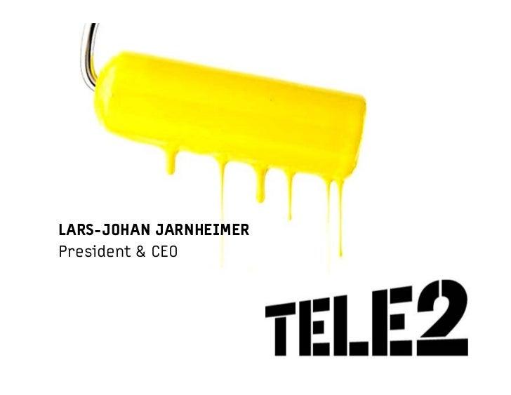 LARS-JOHAN JARNHEIMER President & CEO