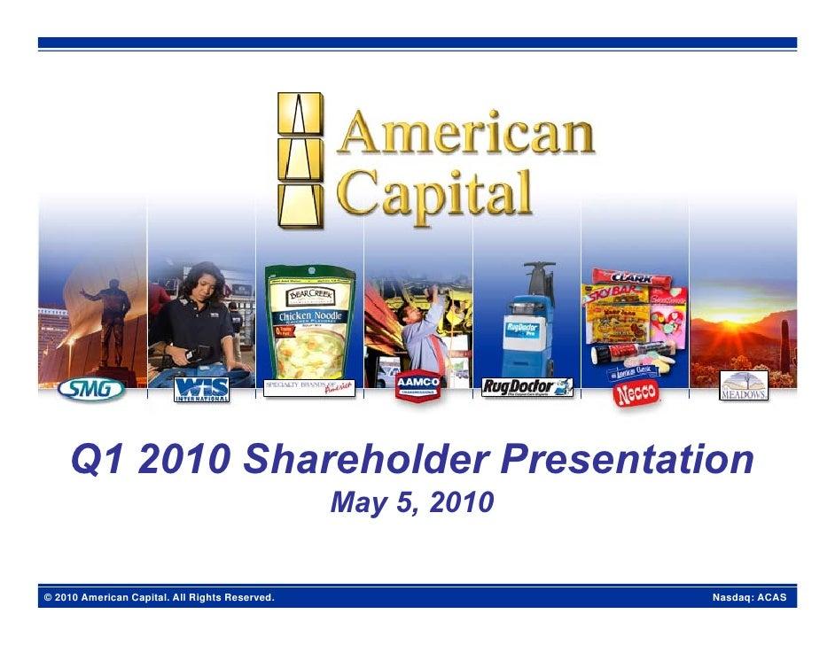 Q1 2010 Shareholder Presentation May 2010