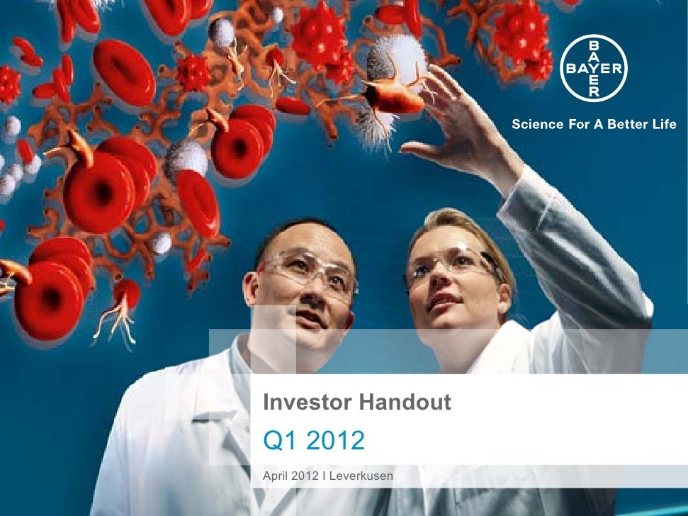 Investor HandoutQ1 2012April 2012 I Leverkusen