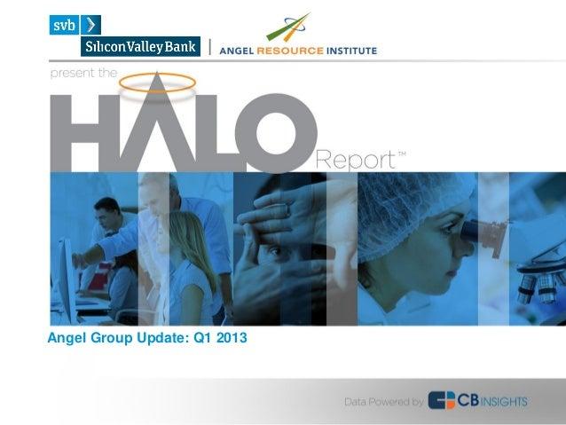 Angel Group Update: Q1 2013