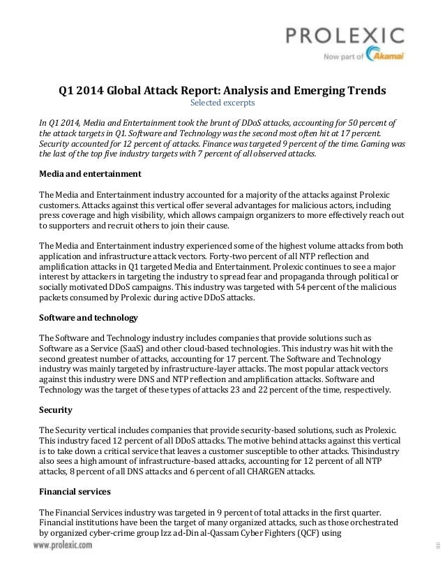 Q1 2014 Global Attack Report: Analysis and Emerging Trends Selected excerpts In Q1 2014, Media and Entertainment took the ...
