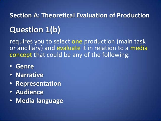 Section A: Theoretical Evaluation of ProductionQuestion 1(b)requires you to select one production (main taskor ancillary) ...