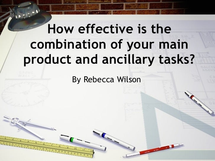 How effective is the combination of your main product and ancillary tasks? By Rebecca Wilson