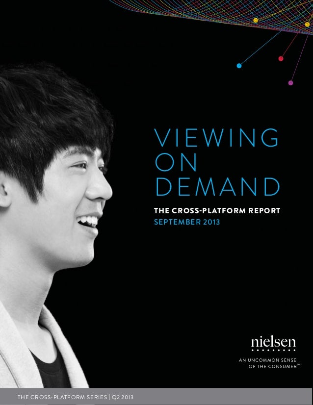 Nielsen's Q2 2013 Cross-Platform Report- Video on  Demand