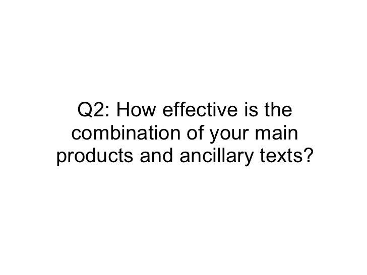 Q2: How effective is the combination of your main products and ancillary texts?